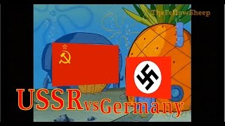 USSR vs GERMANY [Explained by Spongebob]