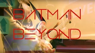 Batman Beyond Theme guitar cover by Robert Uludag/C.Fordo