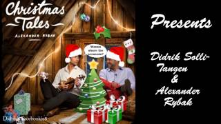 "Didrik Solli-Tangen feat. Alexander Rybak ""Presents"""