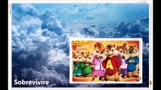 Sobreviviré - Triple Seven - Alvin y las ardillas