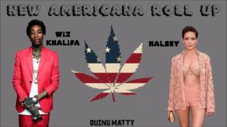 Halsey & Wiz Khalifa - New Americana Roll Up (Mashup)