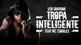LÉO SANTANA | TROPA INTELIGENTE (ÁUDIO OFICIAL)