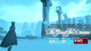 The Quest for Dreams - PR x SkyBlew x Faith Elle