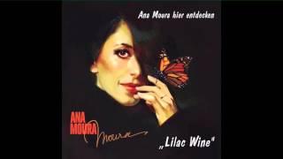 Ana Moura - Lilac Wine (Teaser)
