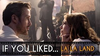 Similar Movies to La La Land - If You Liked...