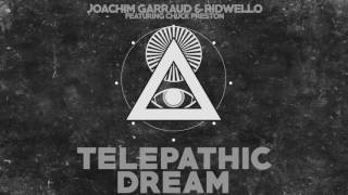 Joachim Garraud & Ridwello Ft. Chuck Preston - Telepathic Dream (Teaser)