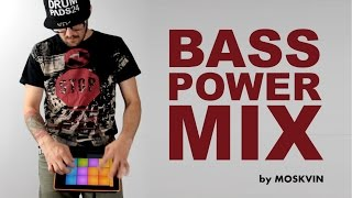 DRUM PADS 24 - BASS POWER MIX BY MOSKVIN