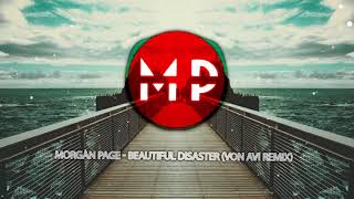 [Deep House] Morgan Page - Beautiful Disaster (Von Avi Remix)
