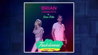 Brian Lanzelotta ft Karen Britos - Traicionera (VERSIÓN CUMBIA)