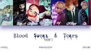 [HAN|ROM|ENG] BTS (방탄소년단) - Blood Sweat & Tears (피 땀 눈물) (Color Coded Lyrics)