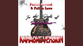 Fooled Around & Fell in Love (In the Style of Rod Stewart) (Karaoke Version)
