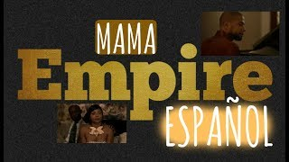 Empire Cast-Mama ESPAÑOL