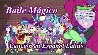[Español Latino] MLP: Equestria Girls: Baile Mágico (Canción)