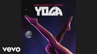 Janelle Monáe, Jidenna - Yoga (Audio)