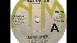 Brothers Johnson - Strawberry Letter 23 (SINGLE EDIT)