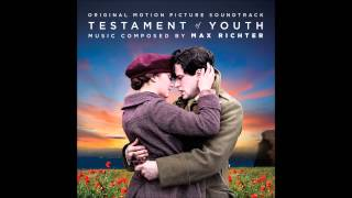 Max Richter - I Will Not Forget You (Testament of Youth Original Motion Picture Soundtrack)