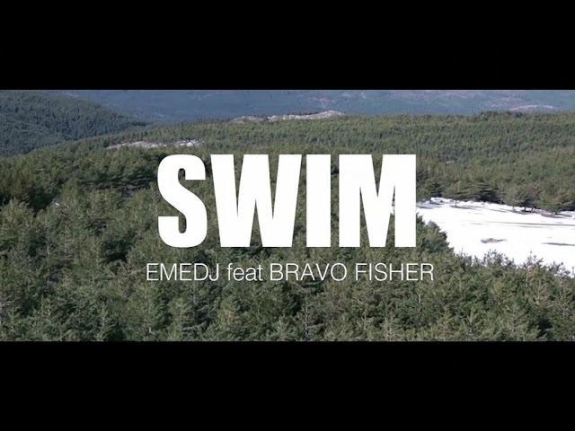 Eme DJ feat. Bravo Fisher! - Swim