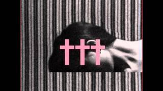 † - ††† (Crosses)