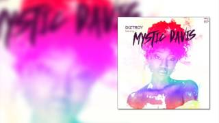 DizTroy ft  Mystic Davis 'Twerk Like Mystic' (Audio)