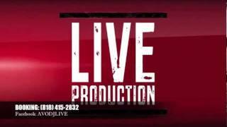 DJ LIVE ad , LIVE PRODUCTION, DJ AVO