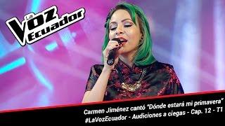 "Carmen J. cantó ""Dónde estará mi primavera"" - La Voz Ecuador - Audiciones a ciegas - Cap. 12 - T1"