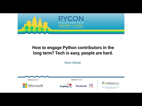 How to engage Python contributors in the long term? Tech is easy, people are hard.