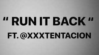 Craig Xen & XXXTENTACION - Run it Back [Instrumental Remake]