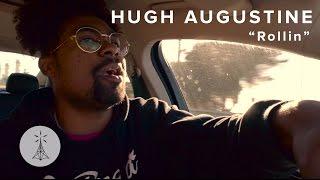 "58. Hugh Augustine - ""Rollin"" — Public Radio /\ Sessions"