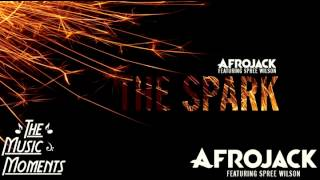 Afrojack ft Spree Wilson - The Spark ( Official Music )