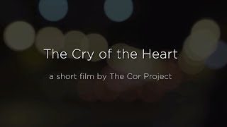 The Cry of the Heart Trailer - Christopher West
