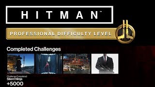 HITMAN Professional Mode Challenges - Silent Ninja, Sniper Assassin, No Heart Feelings +1 More