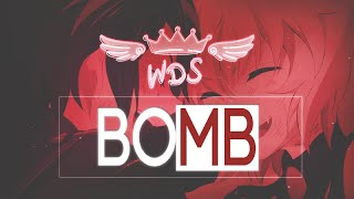 [W♔D] [SEG] BOMB || Collab Mep