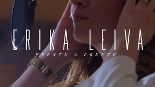 Erika Leiva - Frente a frente (Videoclip Oficial)