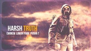 Eminem, Linkin Park & Pusha T - Harsh Truth [After Collision 2] (Mashup)