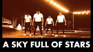 A SKY FULL OF STARS - Coldplay | Choreography by Benedick Renzel Andrade | ZERO GRAVITY