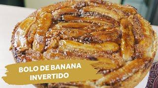 Bolo de Banana Invertido | Colher de Sopa