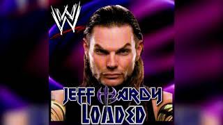 WWE: Loaded [Extended] (Jeff Hardy) + AE (Arena Effect) [1] [Re-upload]
