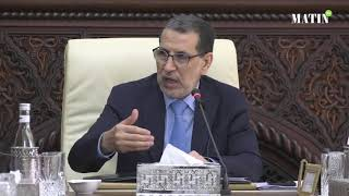 Intervention de Saad Eddine El Othmani à l'ouverture du Conseil de gouvernement