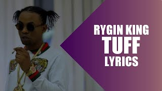 RYGIN KING - Tuff  (Lyrics)
