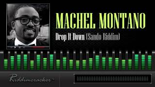 Machel Montano - Drop It Down (Sando Riddim) [Soca 2014]