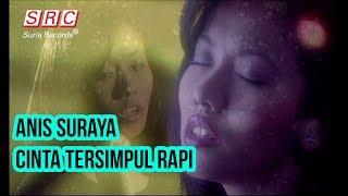 Anis Suraya - Cinta Tersimpul Rapi Official Music Video