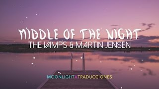 The Vamps & Martin Jensen • Middle Of The Night • Inglés + Español