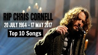RIP Chris Cornell ( Best Songs )