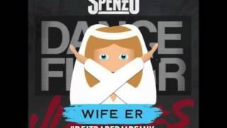 Spenzo  Wifer Er Dance Floor Junkies Remix