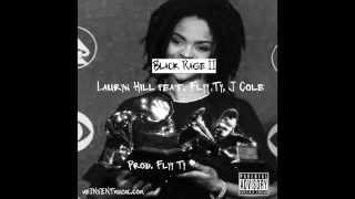 Kenny Dinero $ Black Rage II Lauryn Hill feat. J Cole