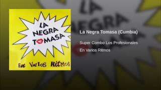 La Negra Tomasa (Cumbia)