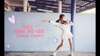 TWICE「BRAND NEW GIRL」Dance Cover From MALAYSIA