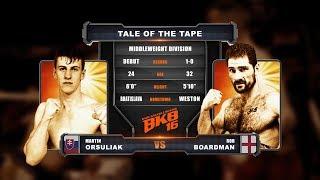 ROB BOARDMAN VS MARTIN ORSULIAK PRO BARE KNUCKLE BOXING #BKB16 * FULL FIGHT EXCLUSIVE *