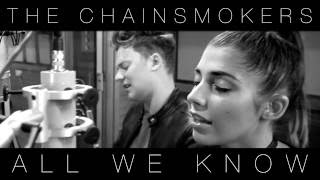 The Chainsmokers - All We Know ft. Phoebe Ryan