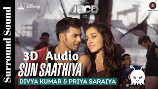 Sun Saathiya | ABCD 2 | 3D Audio | Surround Sound | Use Headphones 👾